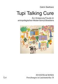 Tupi Talking Cure