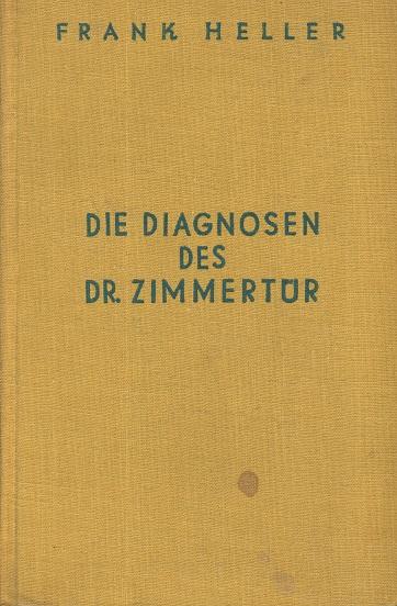 Die Diagnosen des Dr. Zimmertür