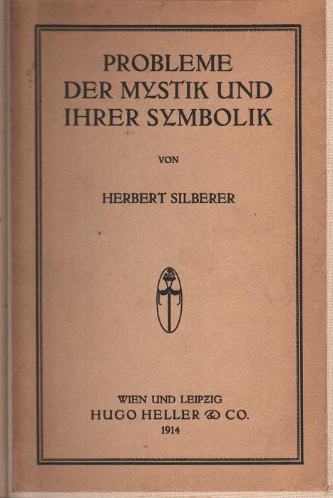 Probleme der Mystik und ihrer Symbolik