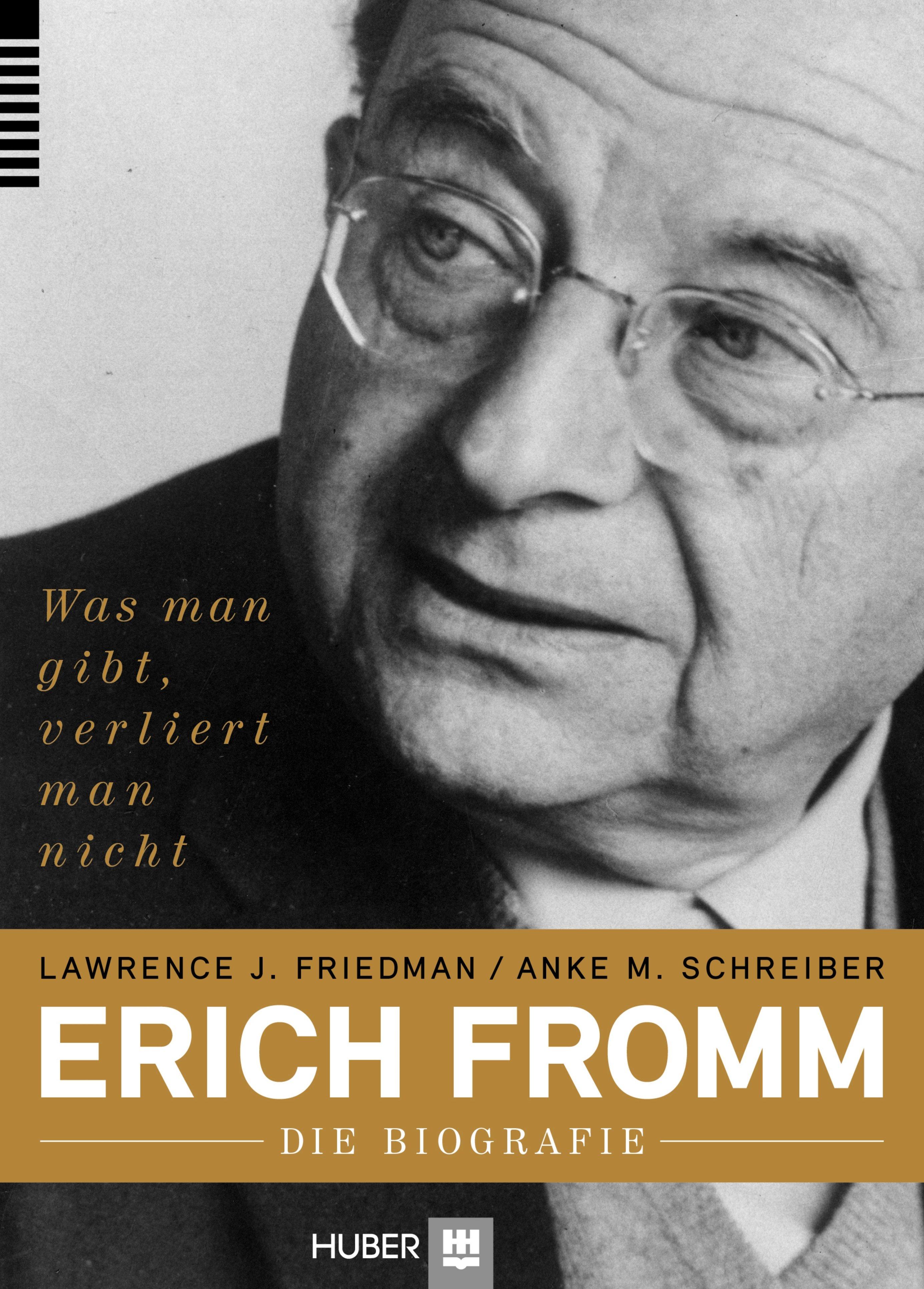 Erich Fromm – die Biografie