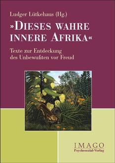 Dieses wahre innere Afrika