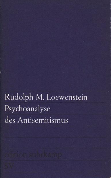Psychoanalyse des Antisemitismus
