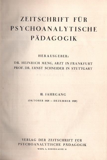 Zeitschrift für Psychoanalytische Pädagogik, III. Jahrgang