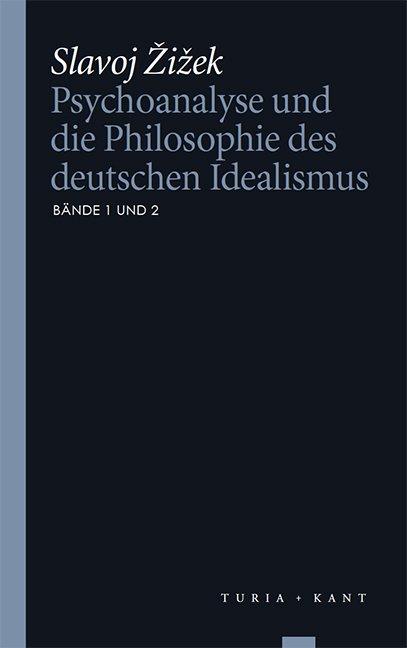Psychoanalyse und die Philosophie des deutschen Idealismus