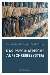 Das psychiatrische Aufschreibesystem