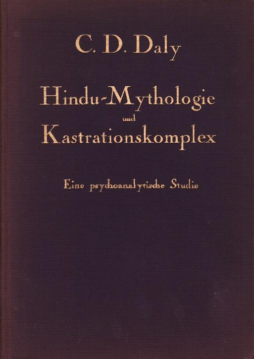 Hindu–Mythologie und Kastrationskomplex