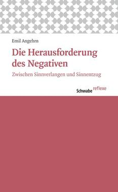 Die Herausforderung des Negativen