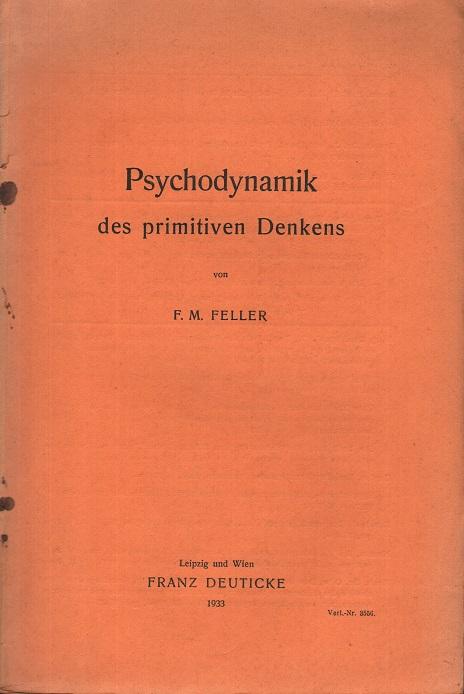 Psychodynamik des primitiven Denkens