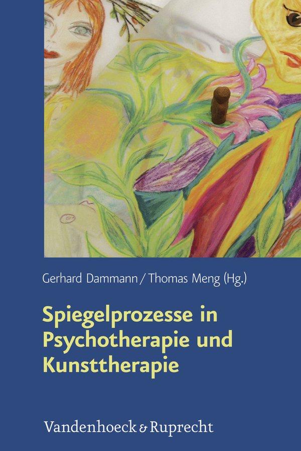 Spiegelprozesse in Psychotherapie und Kunsttherapie