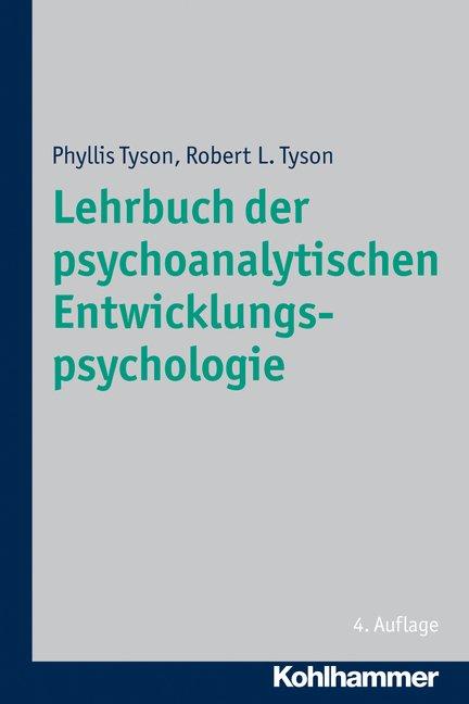 Lehrbuch der psychoanalytischen Entwicklungspsychologie