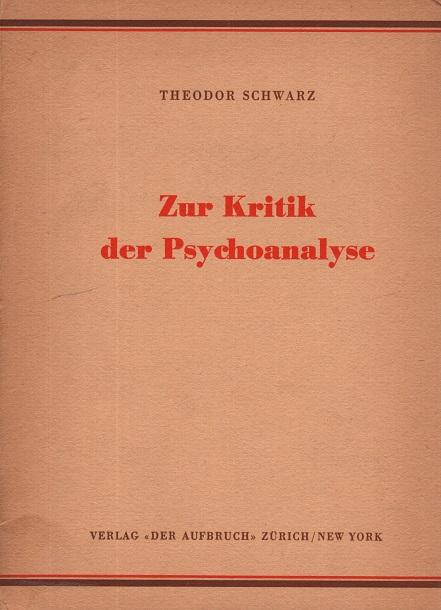 Zur Kritik der Psychoanalyse