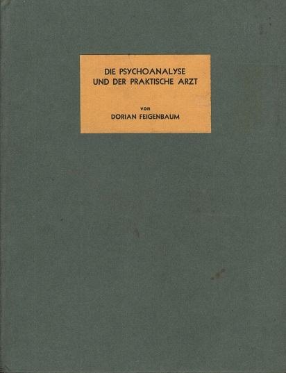 Die Psychoanalyse und der praktische Arzt