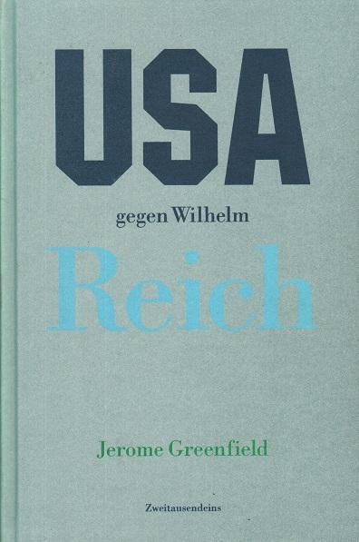 USA gegen Wilhelm Reich
