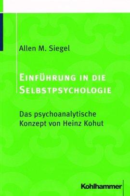 Einführung in die Selbstpsychologie