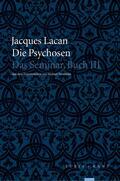 Die Psychosen - Das Seminar, Buch III