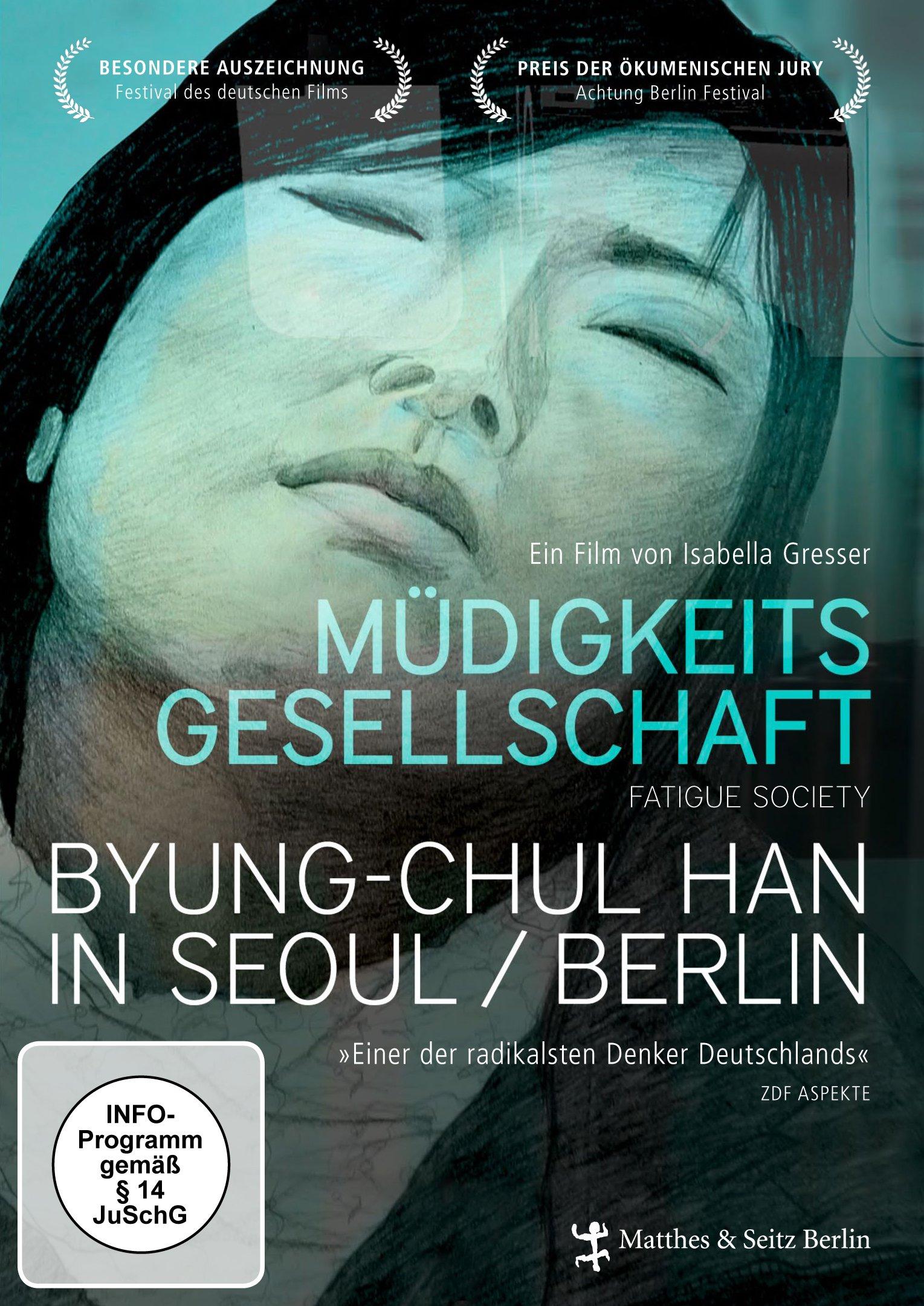 Müdigkeitsgesellschaft - Byung-Chul Han in Seoul/Berlin
