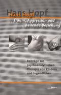 Traum, Aggression und heilende Beziehung