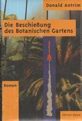 Die Beschießung des Botanischen Gartens