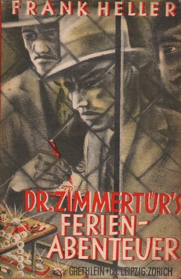Dr. Zimmertürs Ferienabenteuer