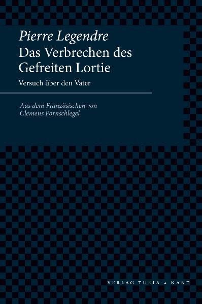 Das Verbrechen des Gefreiten Lortie