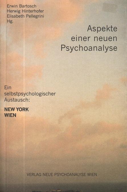 Aspekte einer neuen Psychoanalyse