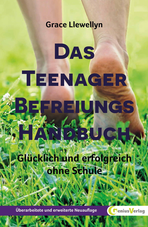 Das Teenager Befreiungs Handbuch