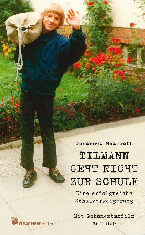 Tilmann geht nicht zur Schule.