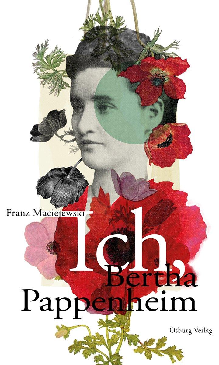 Ich, Bertha Pappenheim