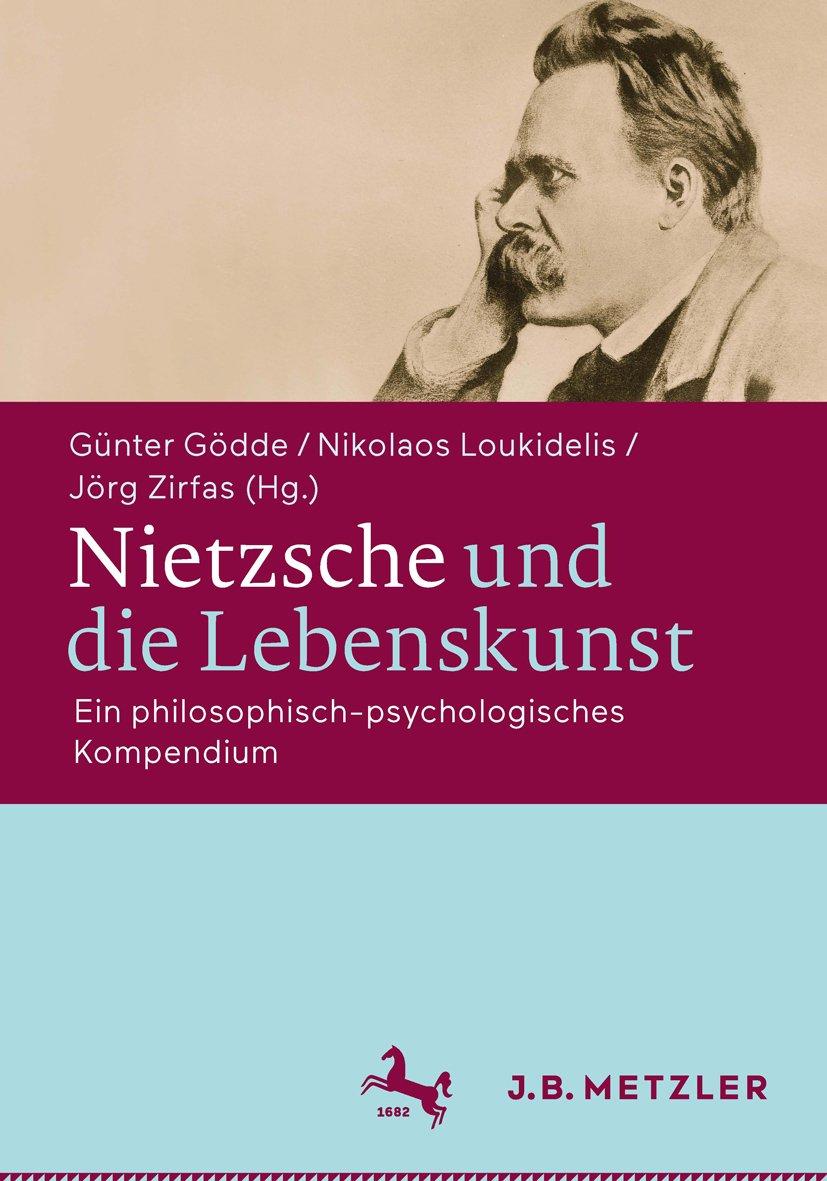 Nietzsche und die Lebenskunst