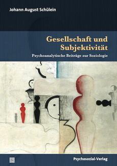 Gesellschaft und Subjektivität