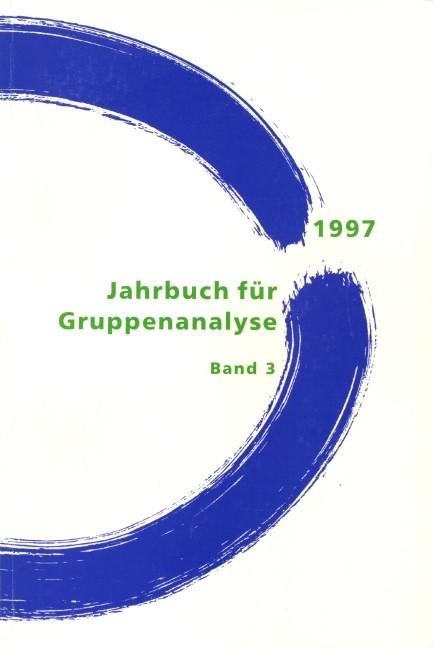 Jahrbuch für Gruppenanalyse und ihre Anwendungen