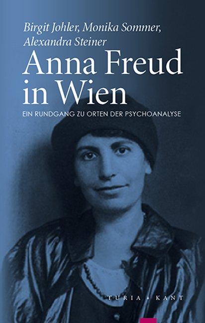 Anna Freud in Wien