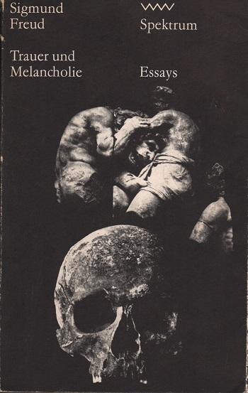 Trauer und Melancholie