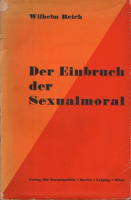 Der Einbruch der Sexualmoral