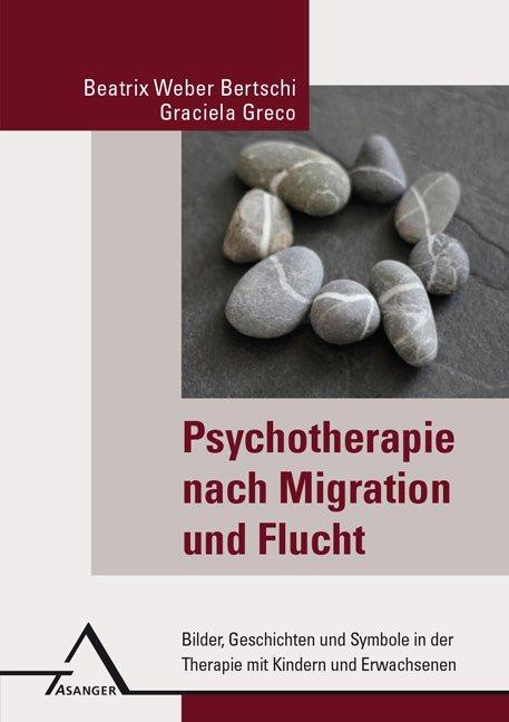 Psychotherapie nach Migration und Flucht