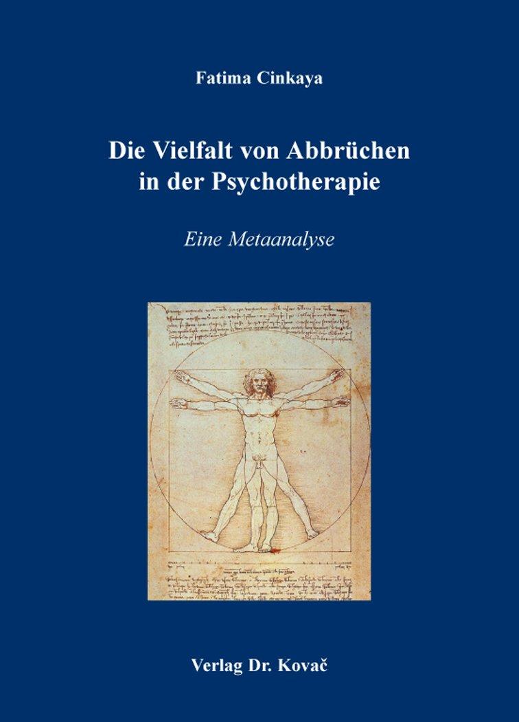 Die Vielfalt von Abbrüchen in der Psychotherapie