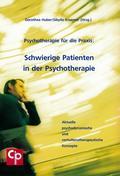 Schwierige Patienten in der Psychotherapie