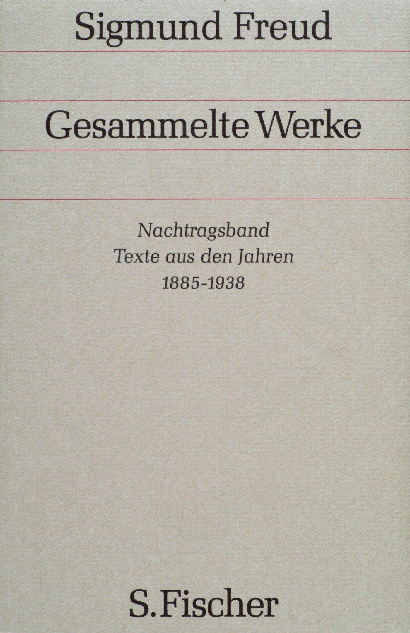 Texte aus den Jahren 1885 bis 1938