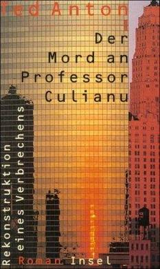 Der Mord an Professor Culianu