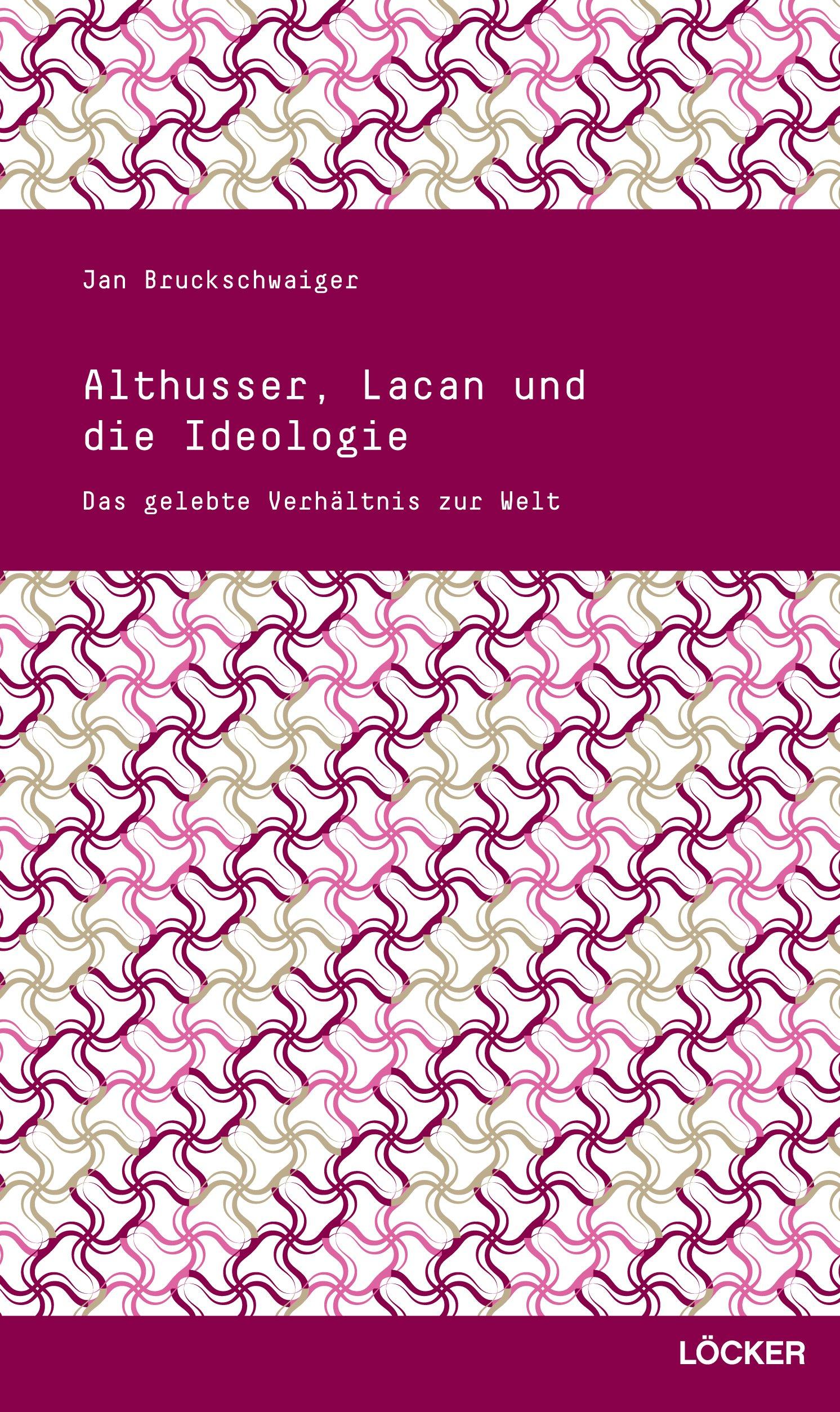 Althusser, Lacan und die Ideologie
