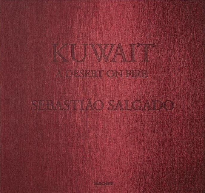 Kuwait. A Desert on Fire