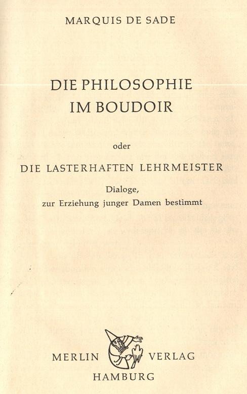 Die Philosophie im Boudoir oder Die lasterhaften Lehrmeister