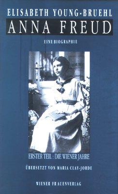 Anna Freud. Eine Biographie