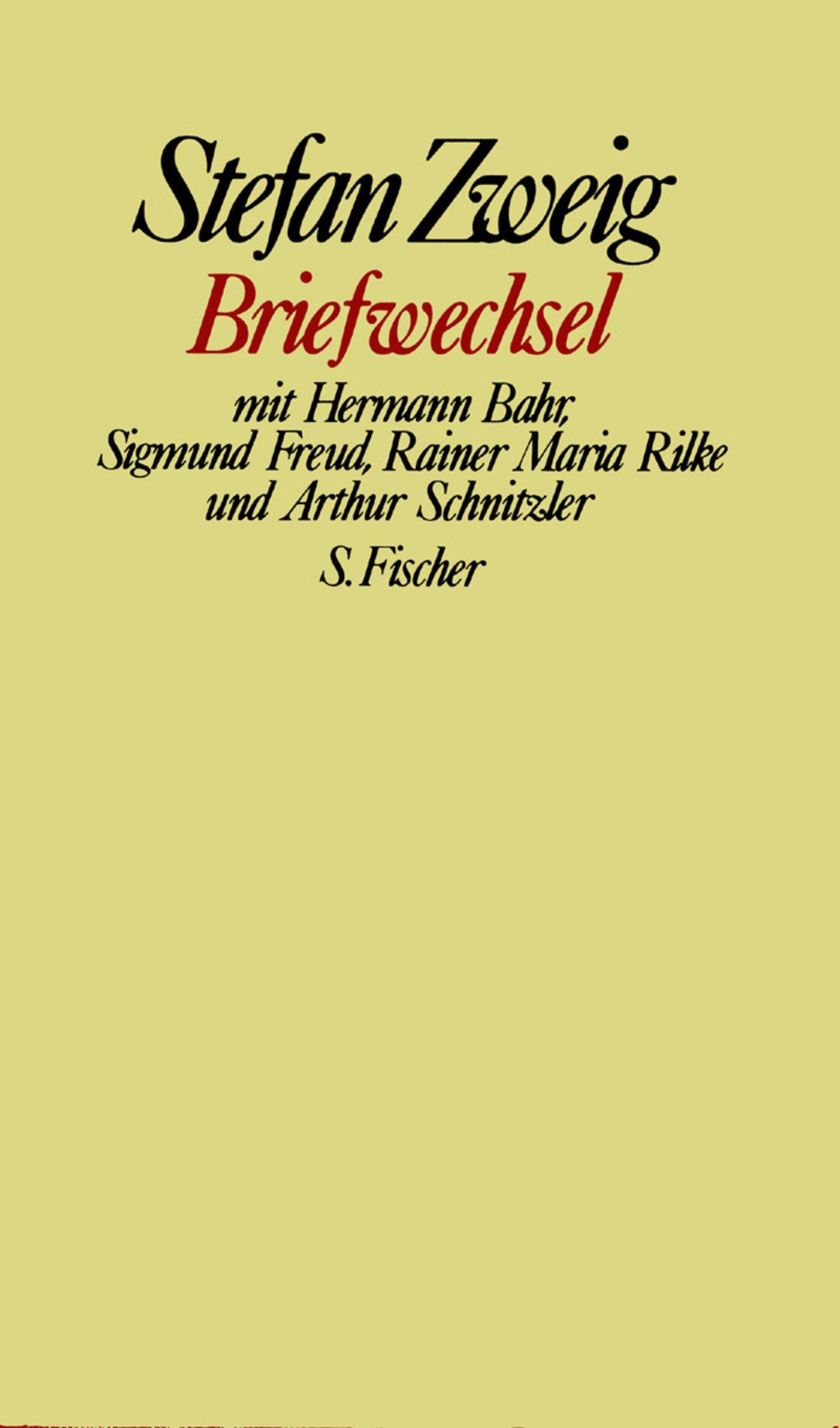 Briefwechsel mit Hermann Bahr, Sigmund Freud, Rainer Maria Rilke und Arthur Schnitzler