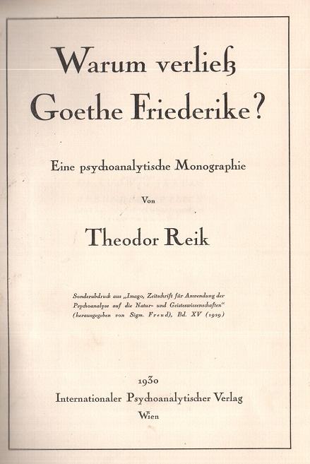 Warum verließ Goethe Friederike?