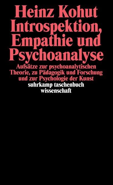 Introspektion, Empathie und Psychoanalyse