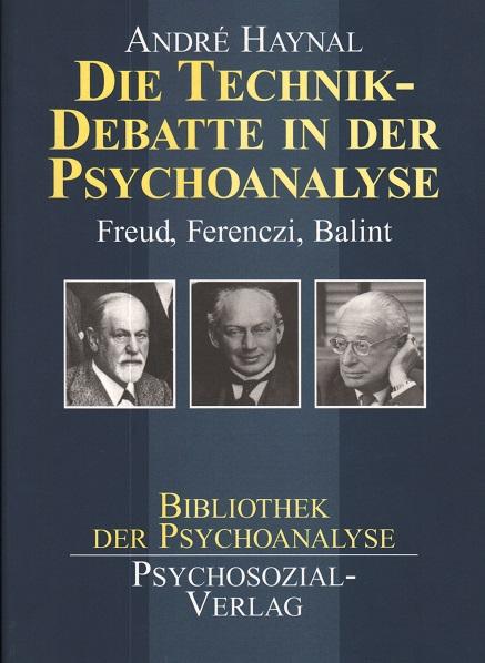Die Technikdebatte in der Psychoanalyse