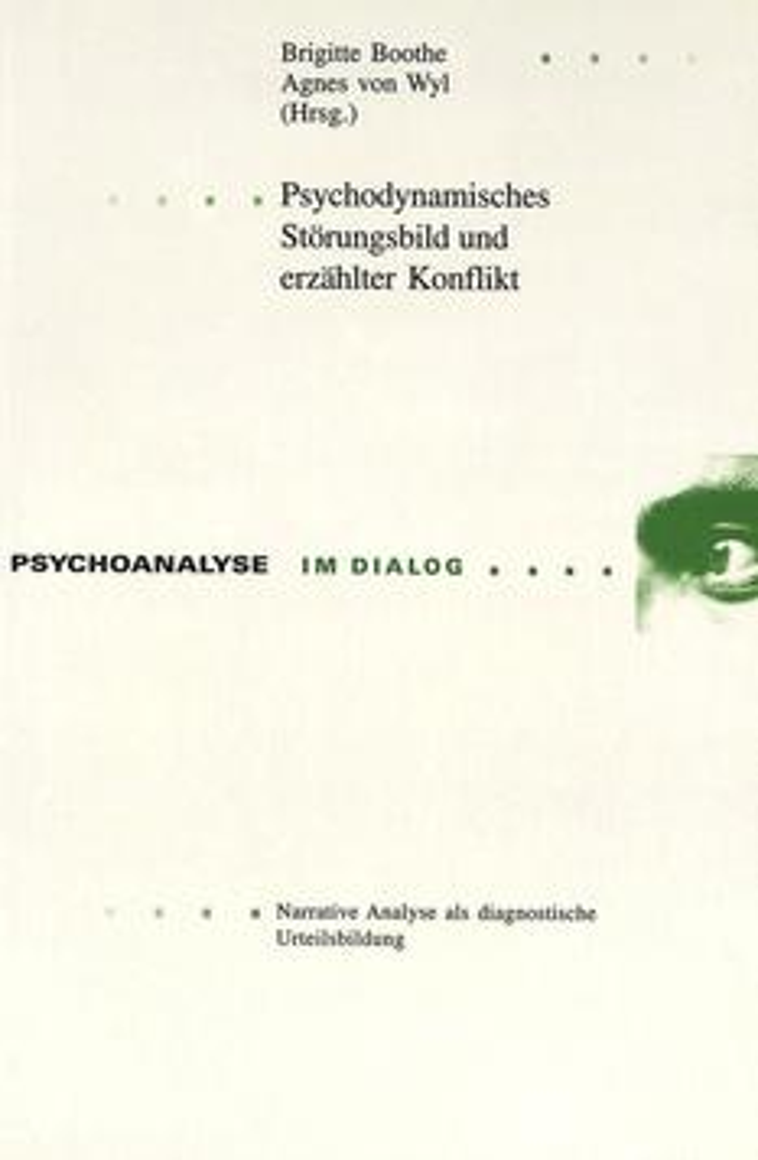 Psychodynamisches Störungsbild und erzählter Konflikt
