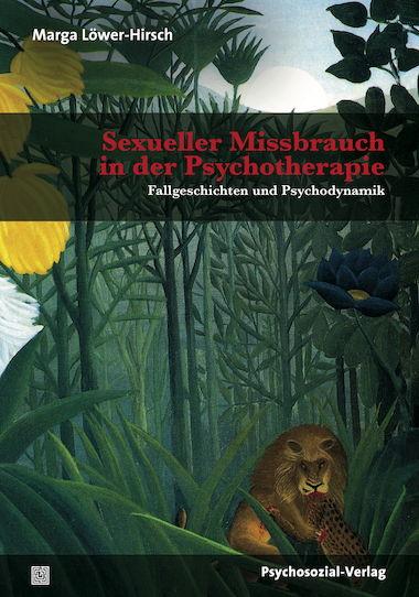 Sexueller Missbrauch in der Psychotherapie