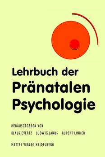 Lehrbuch der Pränatalen Psychologie